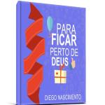 [EBOOK] PARA FICAR PERTO DE DEUS