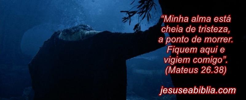 A Alma de Jesus triste no Getsêmani
