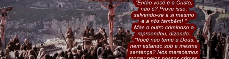 JESUS NA CRUZ ENTRE MALFEITORES