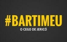 ESTUDO BÍBLICO SOBRE: BARTIMEU O CEGO DE JERICÓ E A FÉ QUE NUNCA SE CALA!