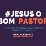 Jesus o Bom Pastor: Eu Vim Para Que Todos Tenham Vida!