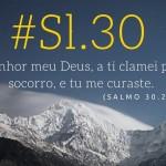 Salmo 30 Estudo – Deus Responde a Oração e Súplica Pela Cura