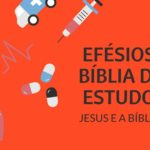 Efésios 1 Estudo: O Sangue de Jesus e o Perdão