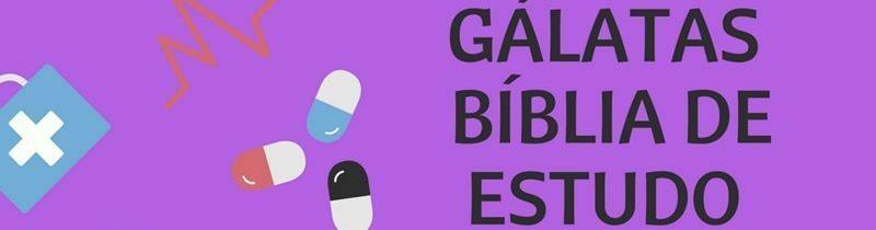Gálatas 5 Estudo: Obras da Carne e Frutos do Espírito