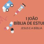 1 João Estudo: Primeira Epístola de João