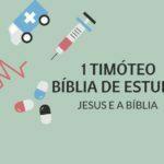 1 Timóteo 1 Estudo: Cuidado com os Falsos Mestres