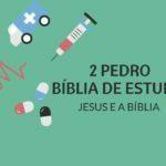 2 Pedro 1 Estudo: A Suficiência de Jesus Cristo