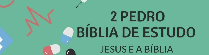2 Pedro Estudo: Segunda Carta de Pedro
