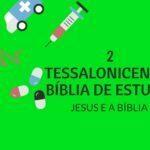 2 Tessalonicenses 1 Estudo: O Juízo de Deus