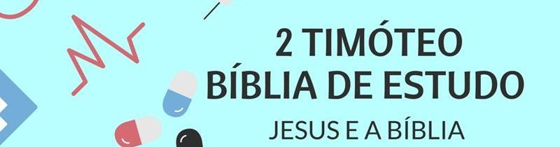 2 Timóteo 2 Estudo: O Obreiro Aprovado Por Deus