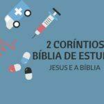 2 Coríntios 11 Estudo: Satanás e os Falsos Ministros