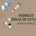Hebreus Estudo: Livro de Hebreus