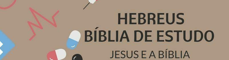 Hebreus 10 Estudo: Jesus e o Caminho Para Deus