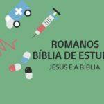 Romanos 16 Estudo: Saudações aos Irmãos